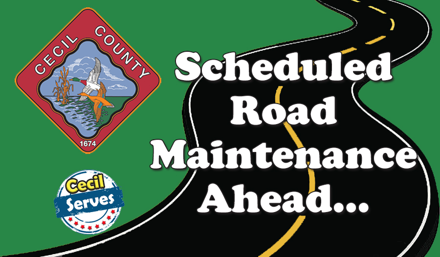 SCHEDULED ROAD MAINTENANCE AHEAD 2019